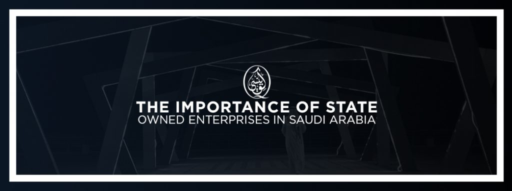 The Importance of State-Owned Enterprises in Saudi Arabia
